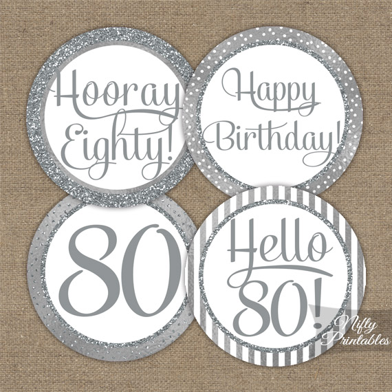 80th Birthday Toppers - Silver Cupcake Toppers