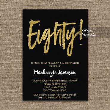 80th Birthday Invitation Black Gold Script PRINTED