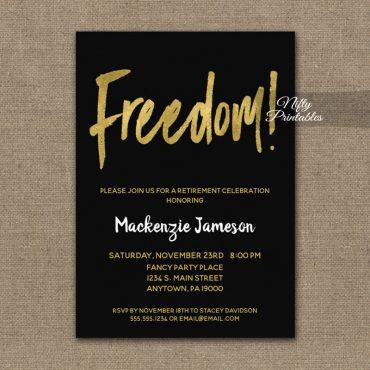 Freedom Retirement Invitations Black Gold Script PRINTED