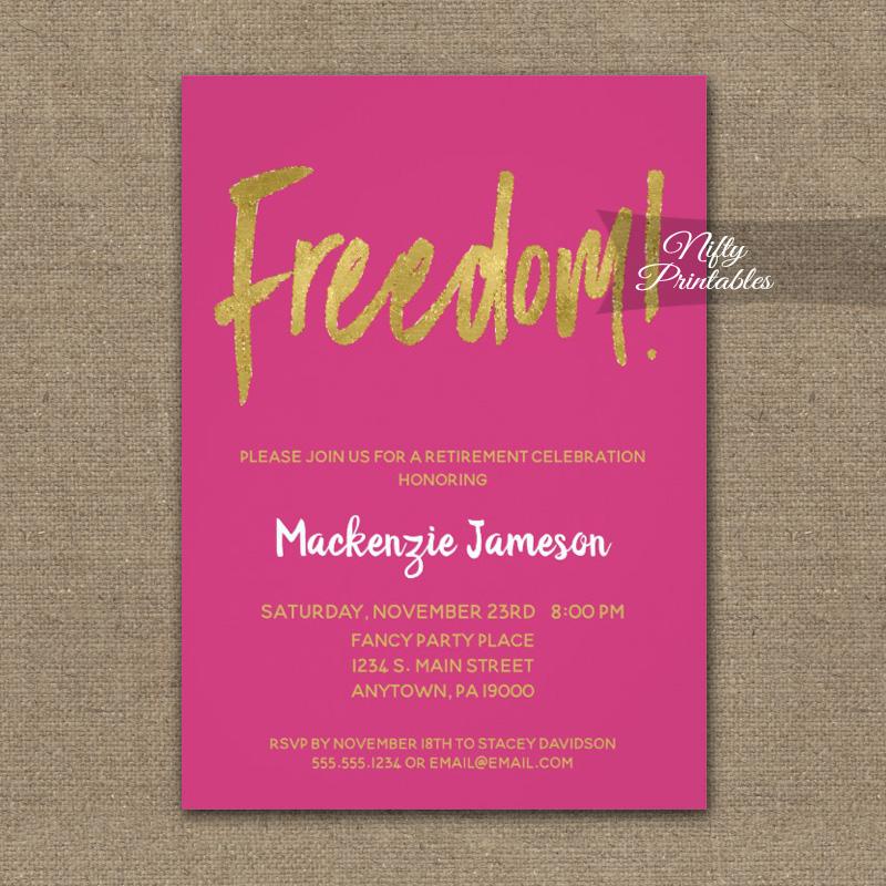 Freedom Retirement Invitations Hot Pink Gold Script PRINTED