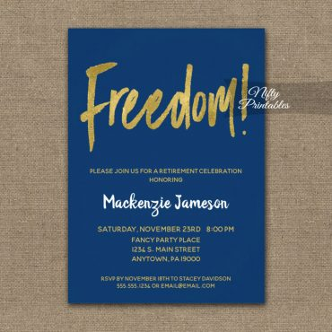 Freedom Retirement Invitations Navy Blue Gold Script PRINTED