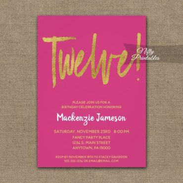 12th Birthday Invitation Hot Pink Gold Script PRINTED