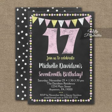 17th Birthday Invitation Pink Yellow Chalkboard PRINTED