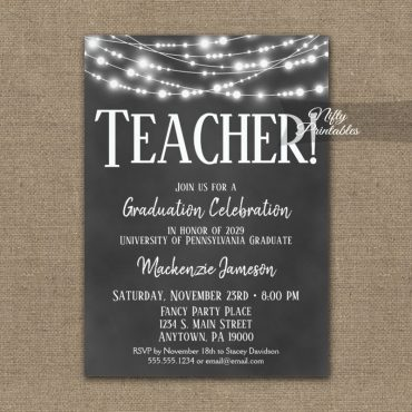 Teacher Graduation Invitation Chalkboard Lights PRINTED