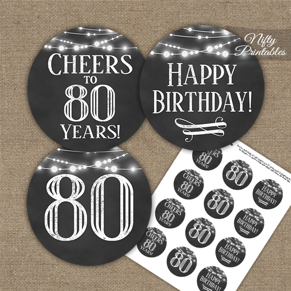 80th Birthday Cupcake Toppers Chalkboard Lights Nifty Printables