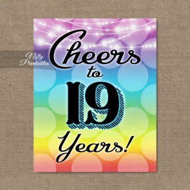 19th Birthday Sign - Rainbow LGBTQ