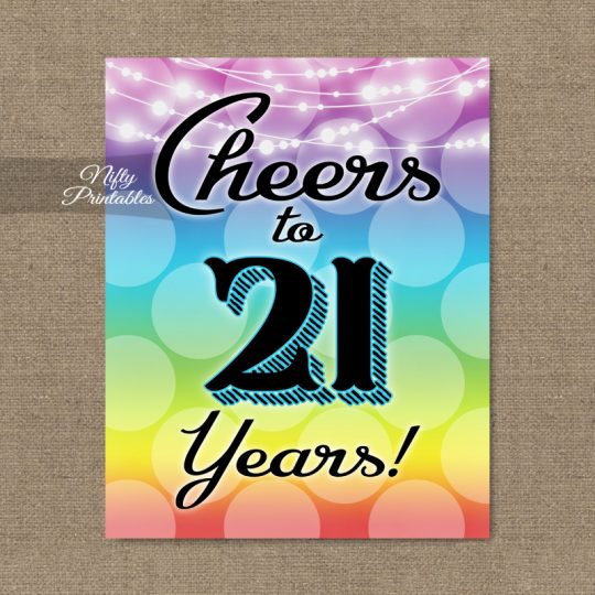 21st Birthday Sign - Rainbow LGBTQ