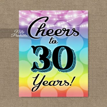 30th Birthday Sign - Rainbow LGBQ