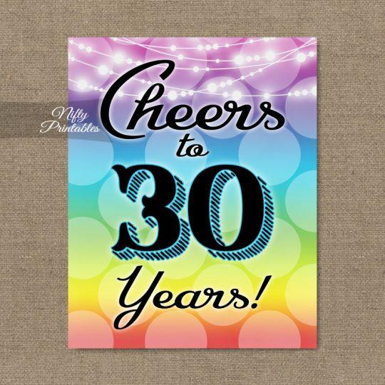 30th Birthday Sign - Rainbow LGBTQ
