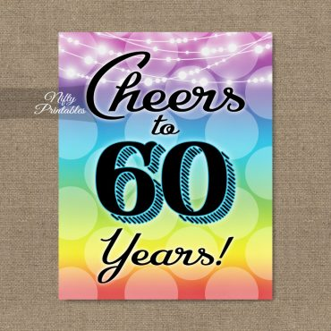 60th Birthday Sign - Rainbow LGBQ