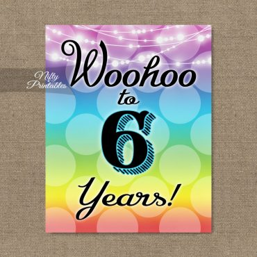 6th Birthday Sign - Rainbow