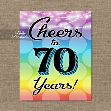 70th Birthday Sign - Rainbow LGBTQ
