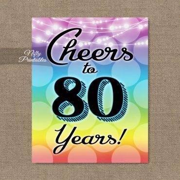 80th Birthday Sign - Rainbow LGBTQ