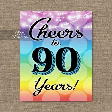90th Birthday Sign - Rainbow LGBTQ