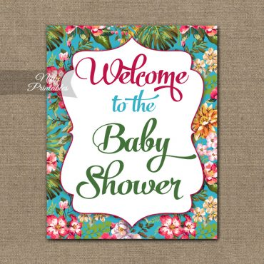 Baby Shower Welcome Sign - Tropical Floral