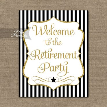 Retirement Welcome Sign - Black Gold Stripe