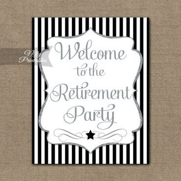 Retirement Welcome Sign - Black Silver Stripe