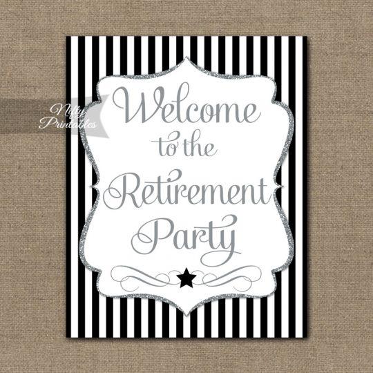 Retirement Welcome Sign - Black Silver Stripe