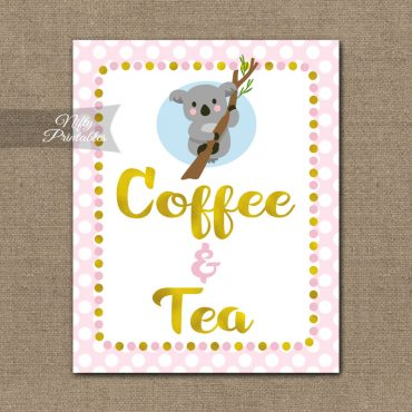 Coffee & Tea Sign - Koala Pink Gold