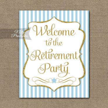 Retirement Welcome Sign - Light Blue Gold Stripe