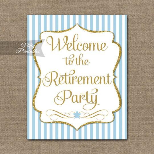 Retirement Welcome Sign - Light Blue Gold Stripe