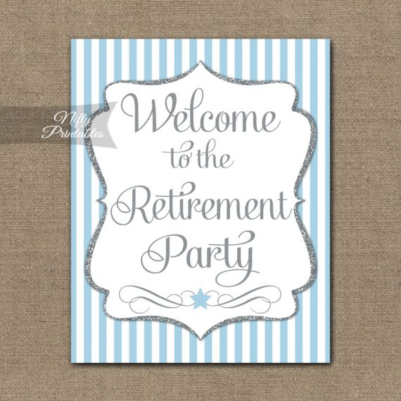 Retirement Welcome Sign - Light Blue Silver Stripe