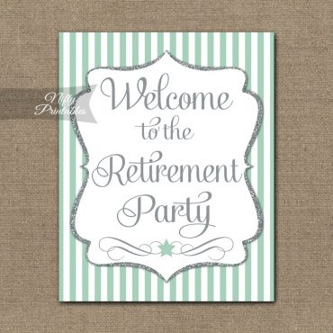 Retirement Welcome Sign - Mint Silver Stripe