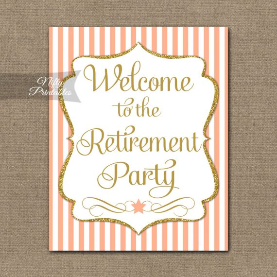 Retirement Welcome Sign - Peach Gold Stripe