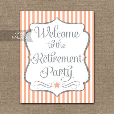 Retirement Welcome Sign - Peach Silver Stripe