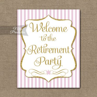 Retirement Welcome Sign - Pink Gold Stripe