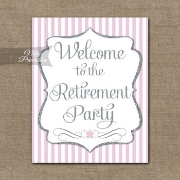 Retirement Welcome Sign - Pink Silver Stripe