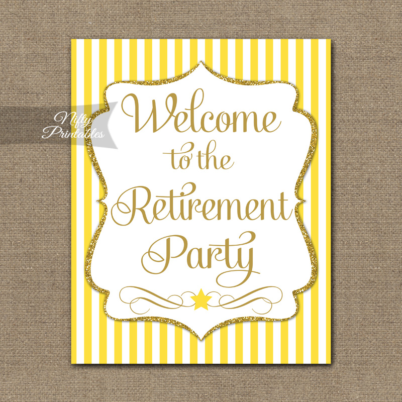 Retirement Welcome Sign - Yellow Gold Stripe
