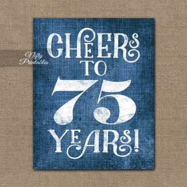 75th Birthday Sign - Blue Linen