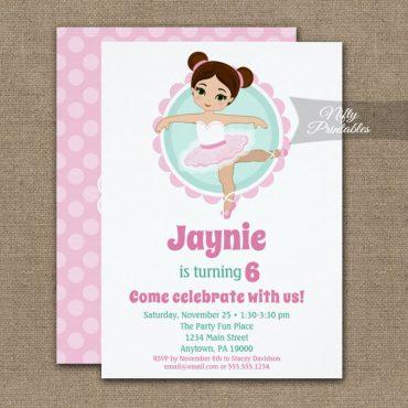 Brunette Ballerina Birthday Invitations PRINTED