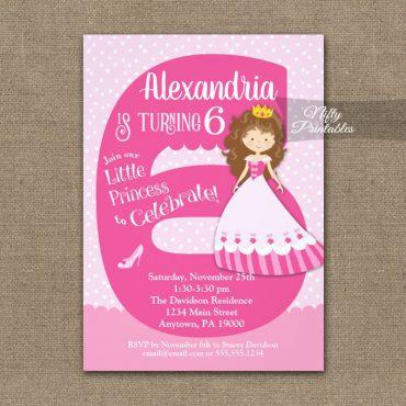 Princess 6th Birthday Invitations Brunette Girl PRINTED