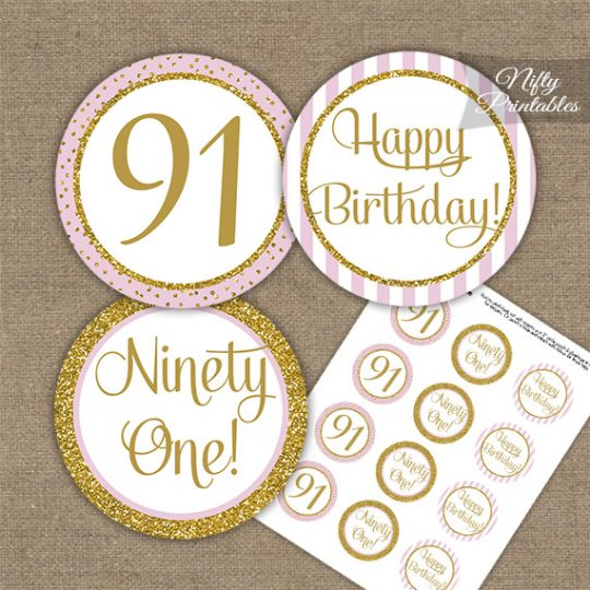 91st Birthday Cupcake Toppers - Pink Gold