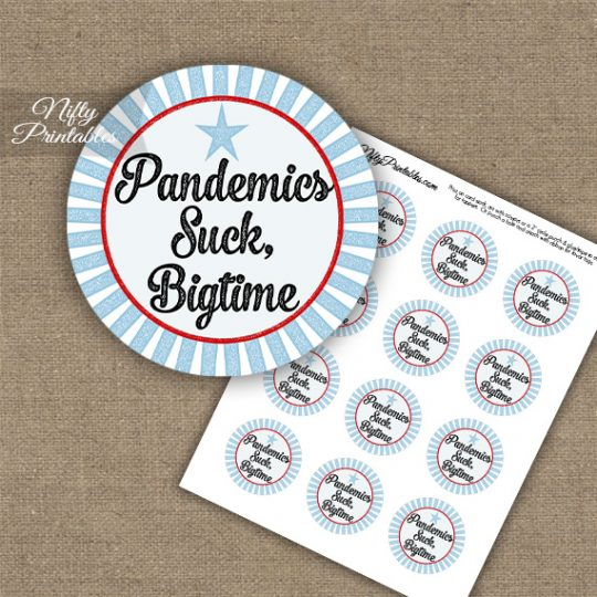 Pandemics Suck Cupcake Toppers - Blue Red